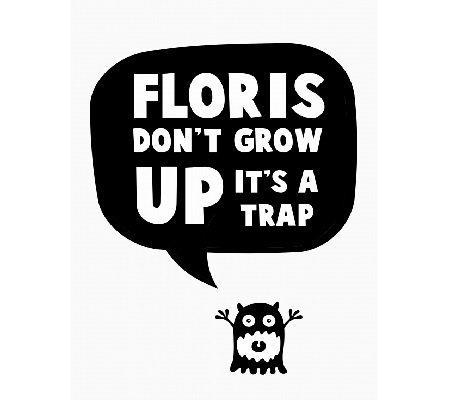 florisdontgrowup