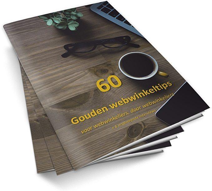 60 Gouden webwinkeltips voor webwinkeliers, door webwinkeliers
